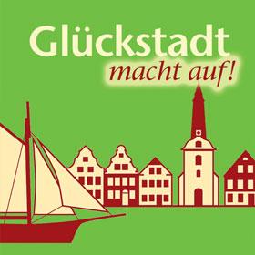 Glückstadt macht auf! / Open for Business